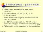 b hadron decay parton model