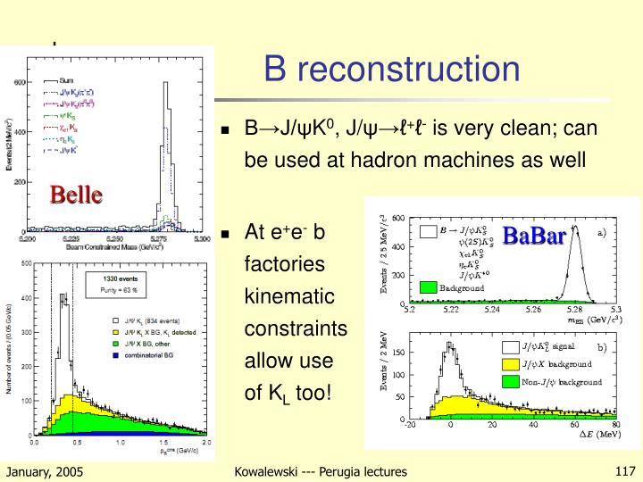 B reconstruction