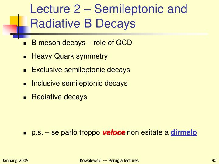 Lecture 2 – Semileptonic and Radiative B Decays
