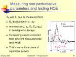 measuring non perturbative parameters and testing hqe