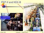 pep ii and kek b