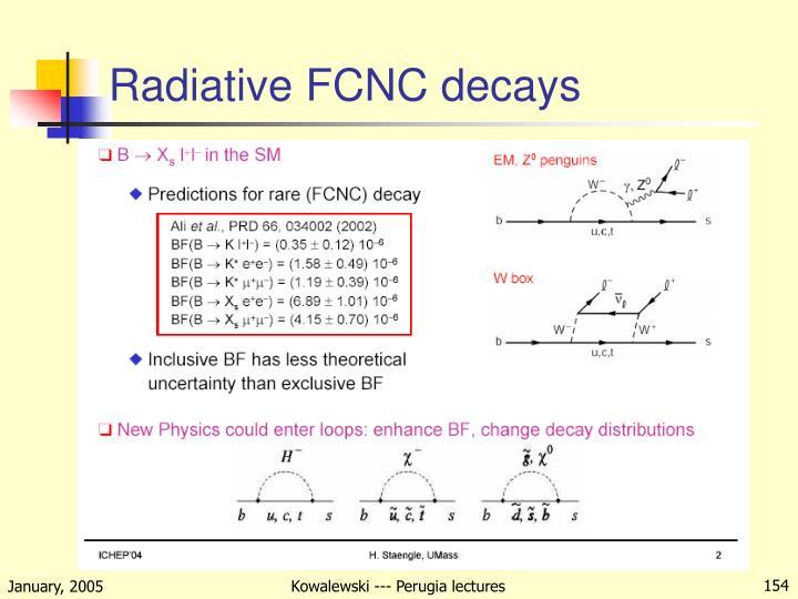 Radiative FCNC decays