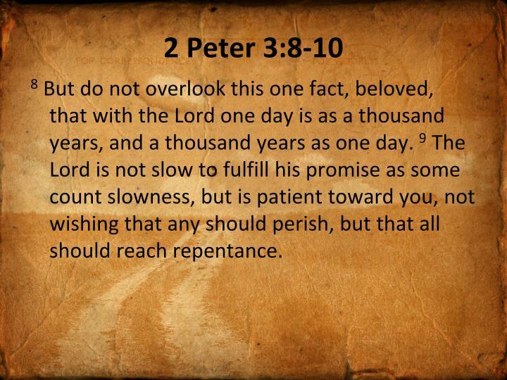 2 Peter 3:8-10