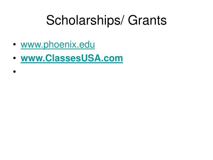 Scholarships/ Grants