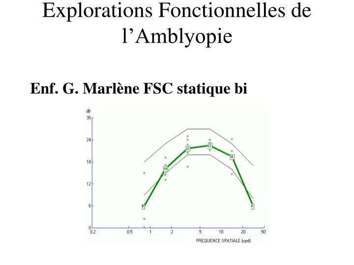 Enf. G. Marlène FSC statique bi