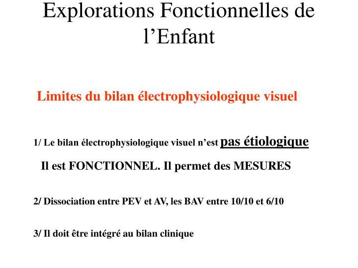 Limites du bilan électrophysiologique visuel