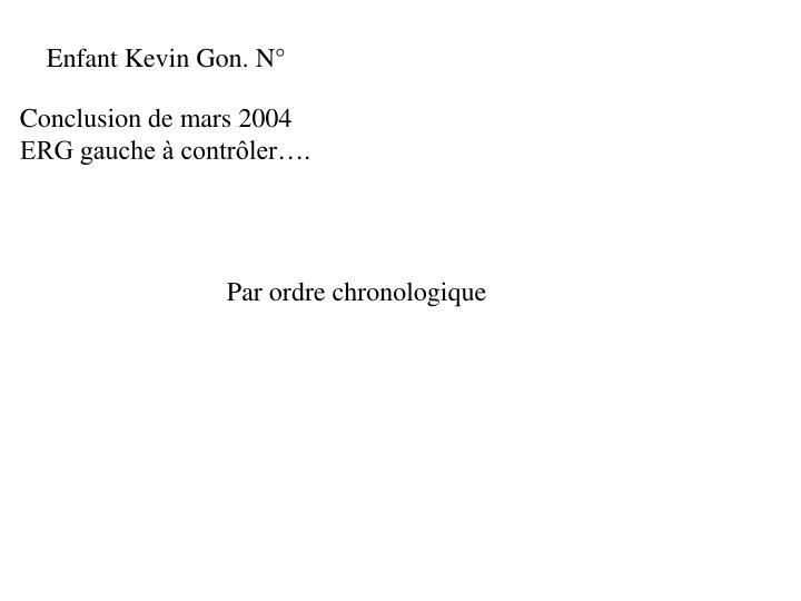 Enfant Kevin Gon. N°