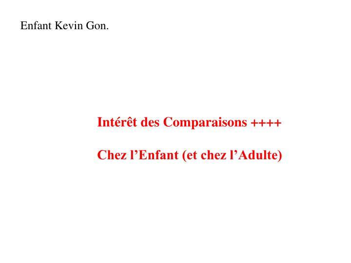 Enfant Kevin Gon.