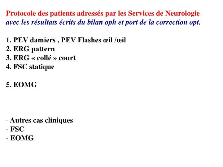 Protocole des patients adressés par les Services de Neurologie