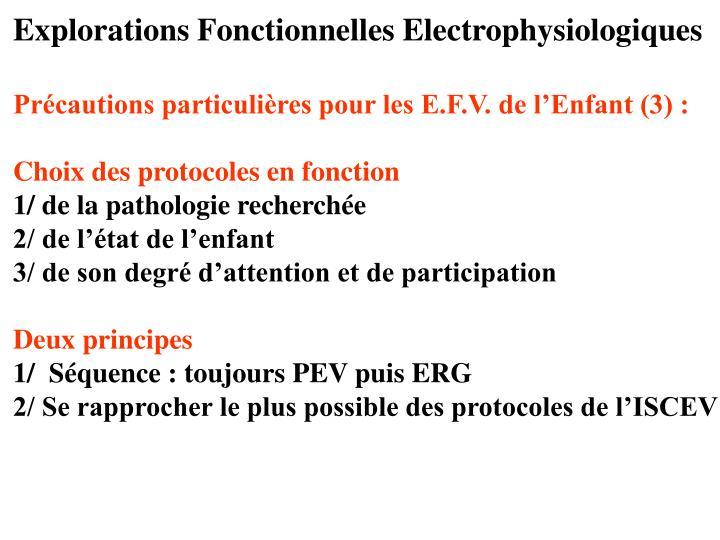 Explorations Fonctionnelles Electrophysiologiques