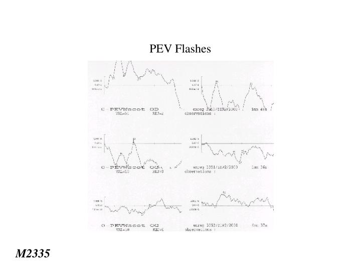 PEV Flashes