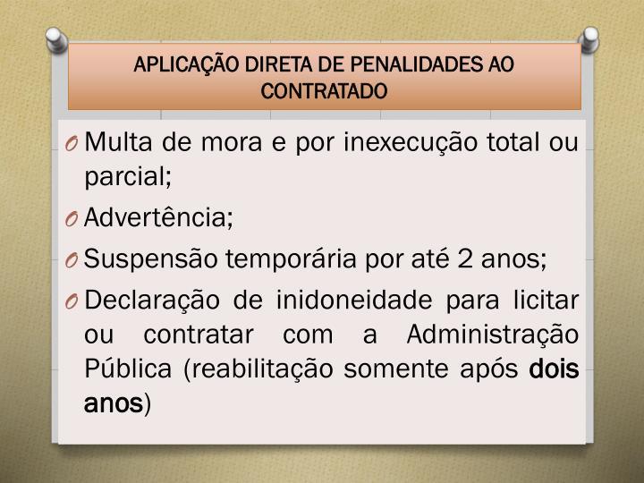 APLICAÇÃO DIRETA DE PENALIDADES AO CONTRATADO