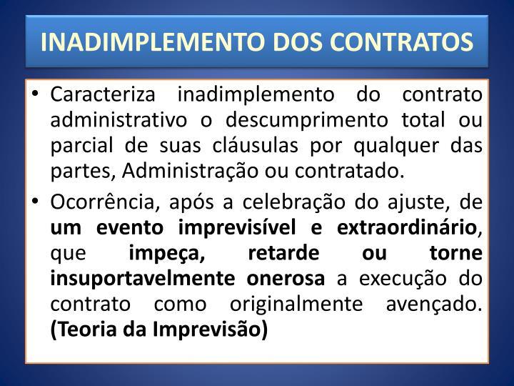 INADIMPLEMENTO DOS CONTRATOS
