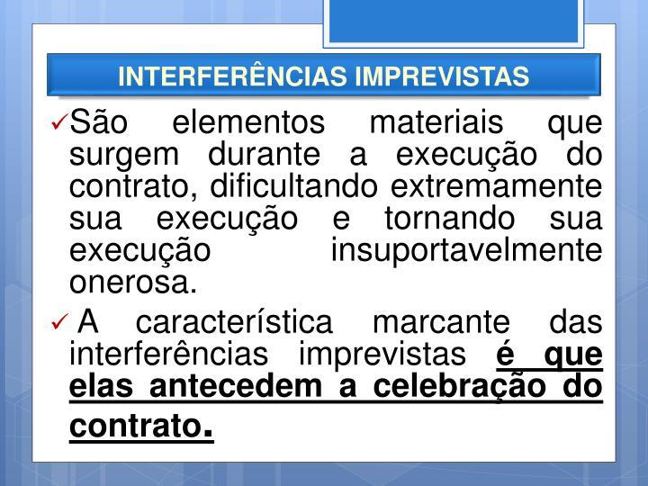 INTERFERÊNCIAS IMPREVISTAS