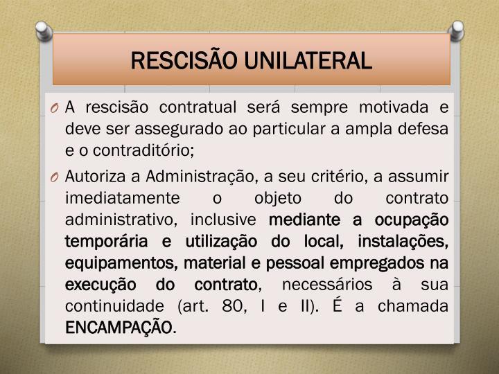 RESCISÃO UNILATERAL
