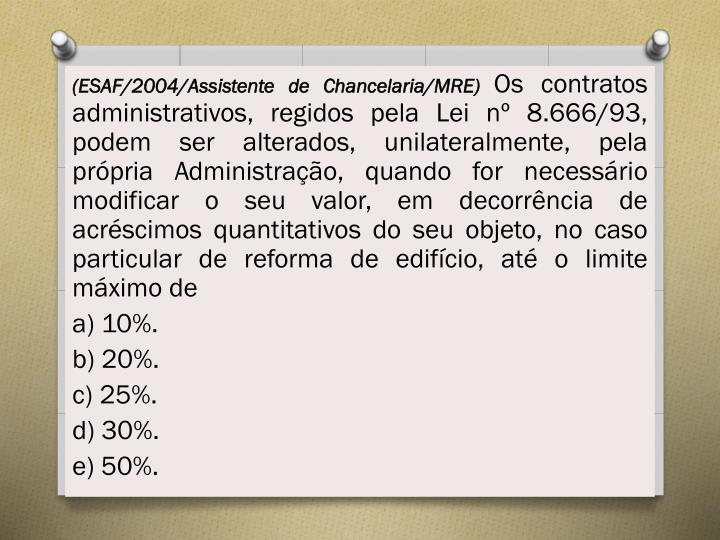 (ESAF/2004/Assistente de Chancelaria/MRE)