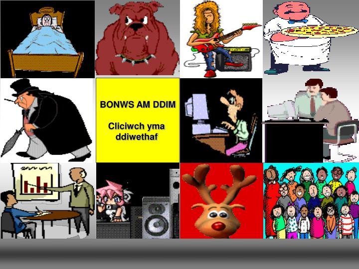 BONWS AM DDIM