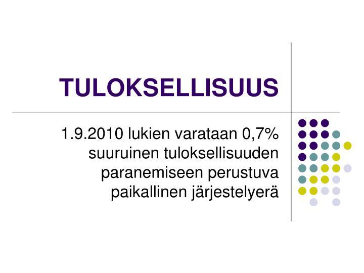 TULOKSELLISUUS