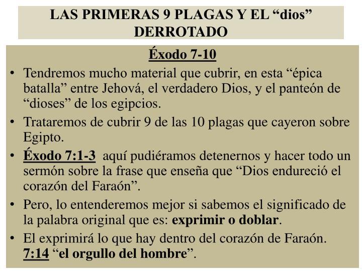 """LAS PRIMERAS 9 PLAGAS Y EL """"dios"""" DERROTADO"""