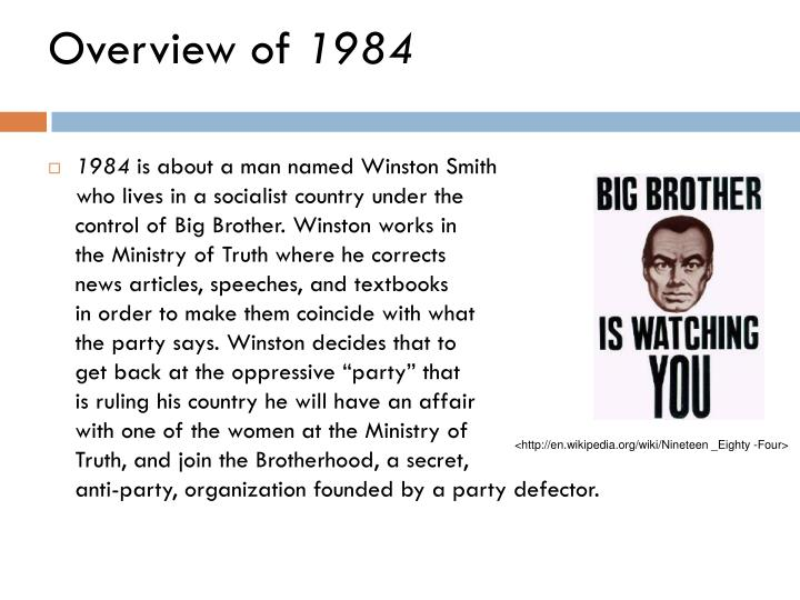 "1984 an overview An overview part i as the book opens, winston smith, the protagonist, is entering his dismal apartment in london the opening paragraphs  1984 depicts a dystopia or ""negative utopia"" as it is called in erich fromm's afterword students probably have never encountered this genre and may be confused by it."