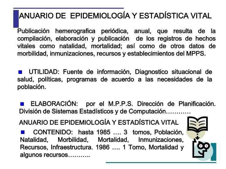 ANUARIO DE  EPIDEMIOLOGÍA Y