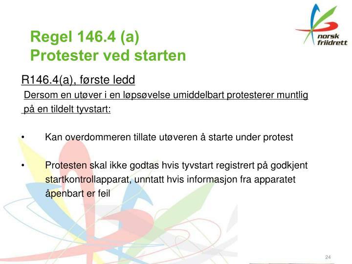 Regel 146.4 (a)