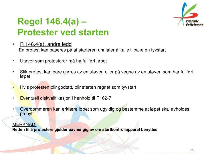 Regel 146.4(a) –