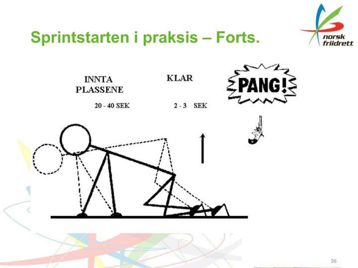 Sprintstarten i praksis – Forts.
