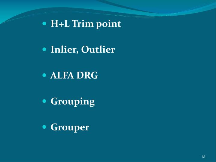 H+L Trim point