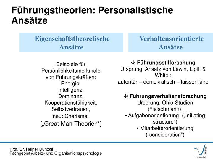 Führungstheorien: Personalistische Ansätze