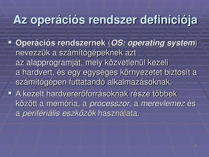 Az operációs rendszer definíciója