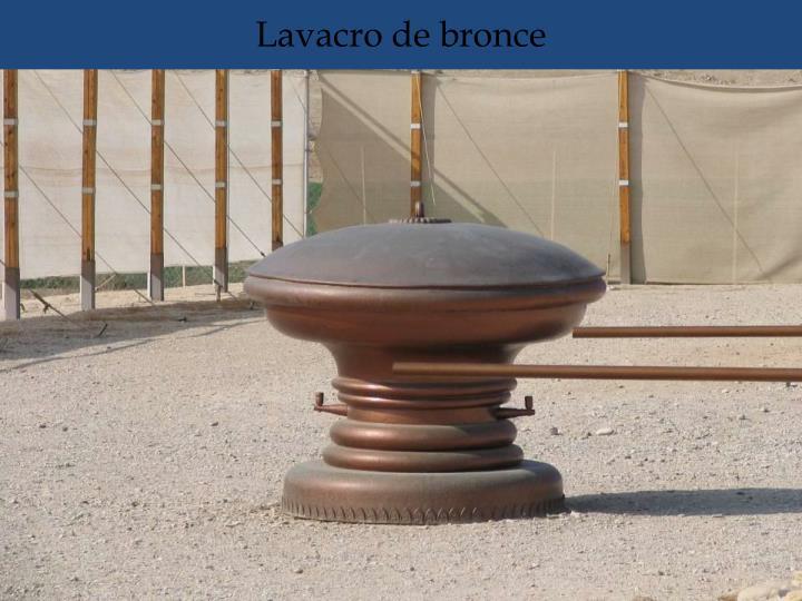 Lavacro de bronce