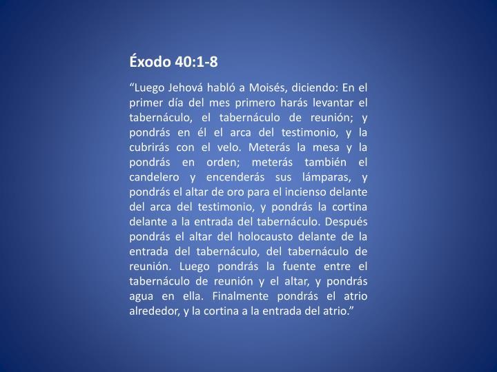 Éxodo 40:1-8
