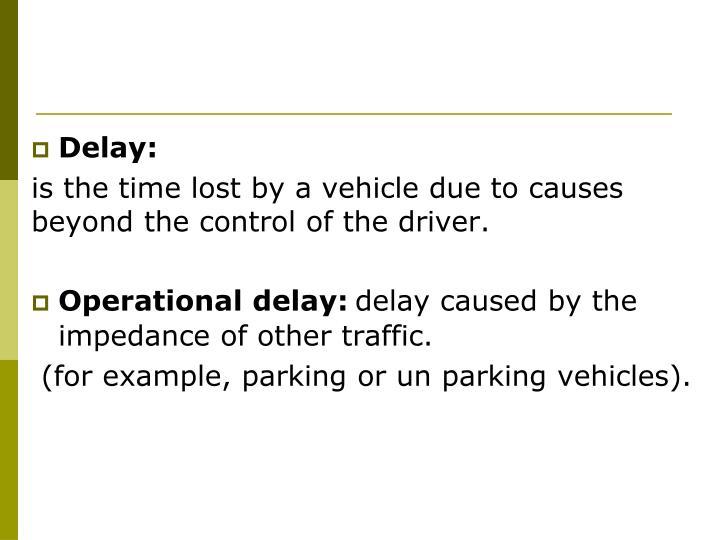 Delay: