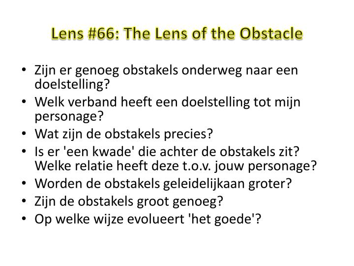 Lens 66 the lens of the obstacle