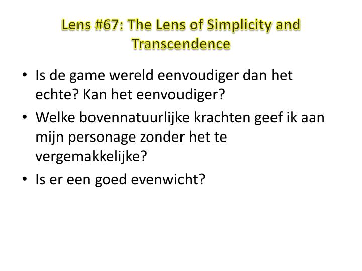 Lens #67: The Lens of Simplicity and Transcendence