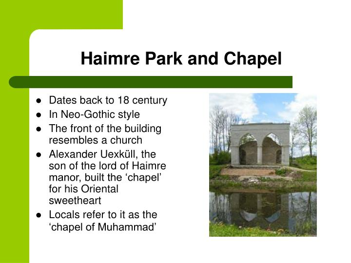 Haimre Park and Chapel