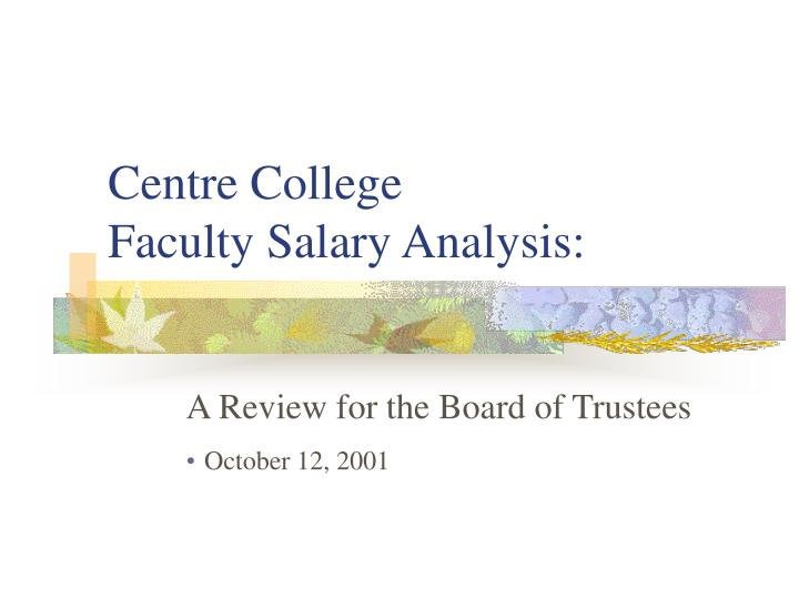 Centre college faculty salary analysis