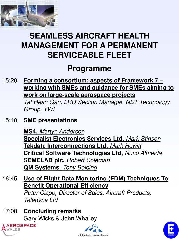 SEAMLESS AIRCRAFT HEALTH MANAGEMENT FOR A PERMANENT SERVICEABLE FLEET