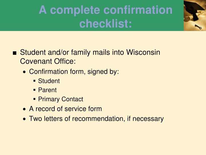 A complete confirmation checklist: