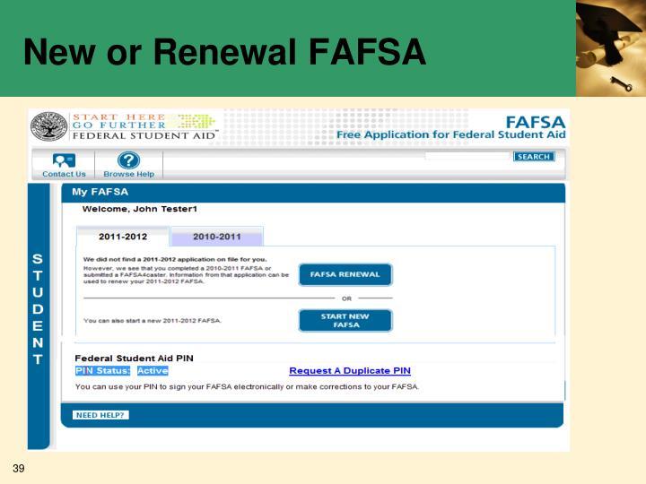 New or Renewal FAFSA