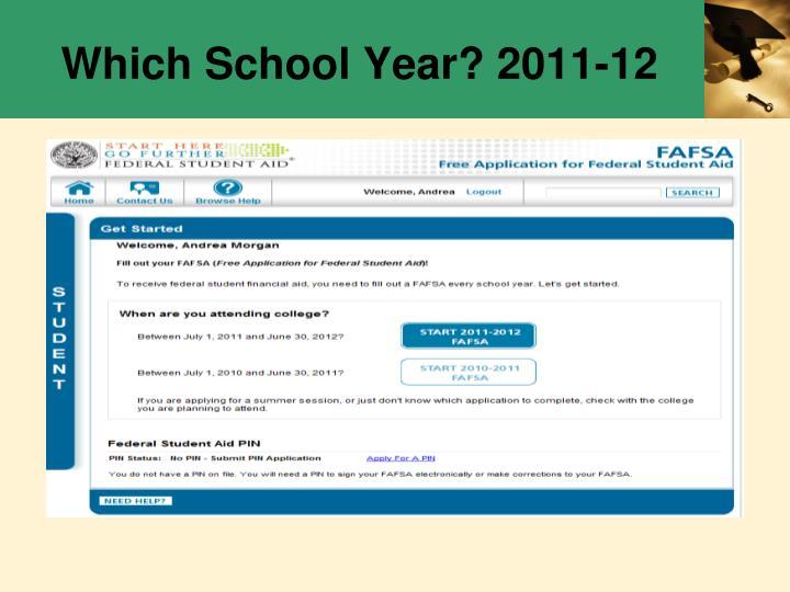 Which School Year? 2011-12