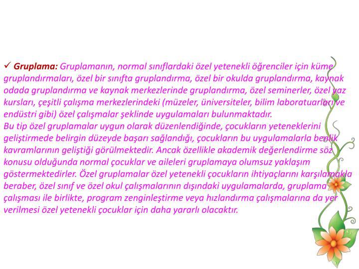 Gruplama:
