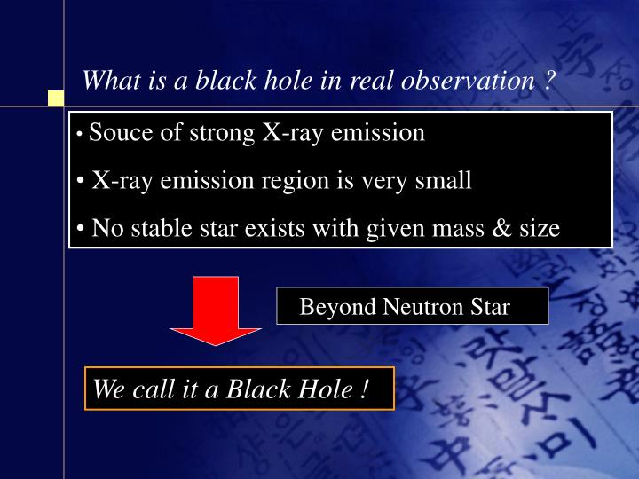 What is a black hole in real observation ?