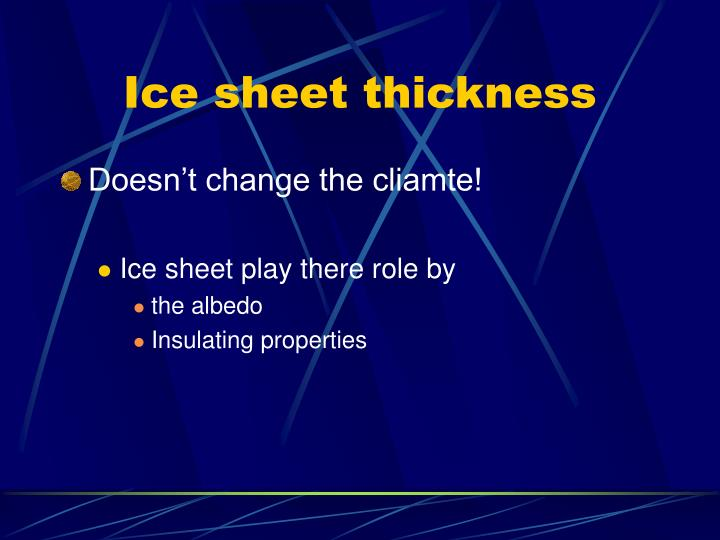 Ice sheet thickness