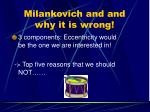 milankovich and and why it is wrong1