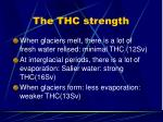 the thc strength