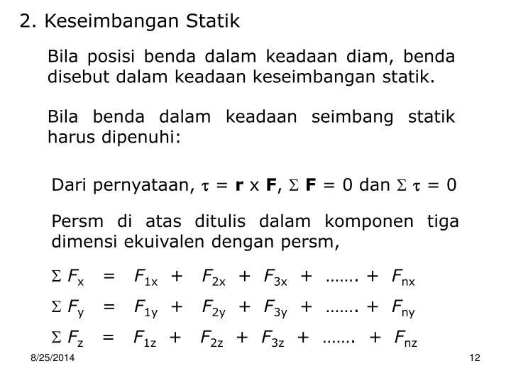 2. Keseimbangan Statik