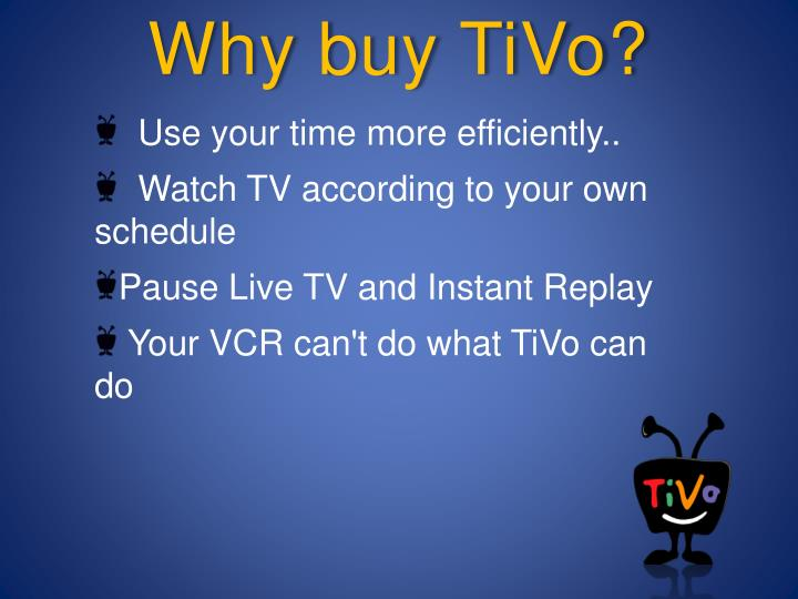 Why buy TiVo?