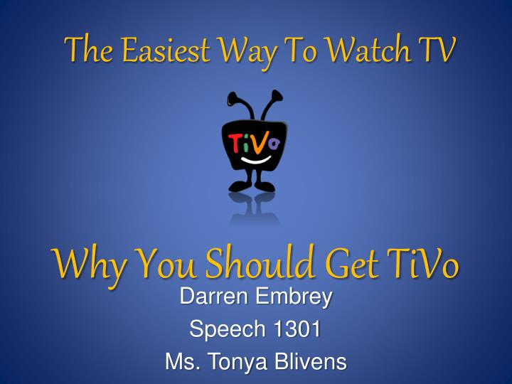 Why you should get tivo